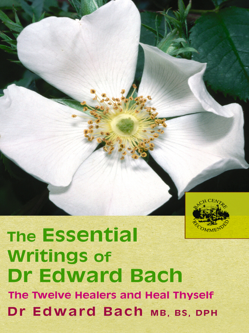 The Essential Writings of Dr Edward Bach (eBook)